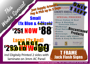 Jack Flash Signs. T Frame Special from $88