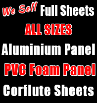 Full Sheets Aluminium Panel, PVC Foam Panel, Corflute Sheets