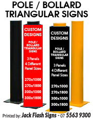 Pole Bollard Triangular signs Bollard Signs Jack Flash Signs