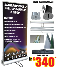 Standard Roll/Pull Up Banners 2 Sided. Jack Flash SIgns