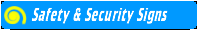 go to Safety & Security Signs page