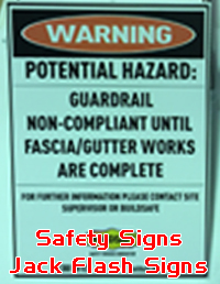 Warning Signs. Safety Signs. Jack Flash Signs