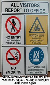 No Entry Signs, No Smoking Signs, Watch Out Signs, Safety Vest Signs. Jack Flash Signs