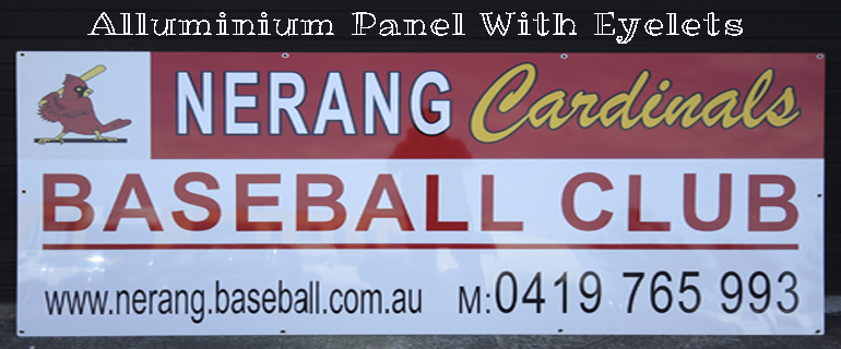 Nerang Cardinals Baseball Club. Aluminium Panel with Eyelets. Jack Flash Signs